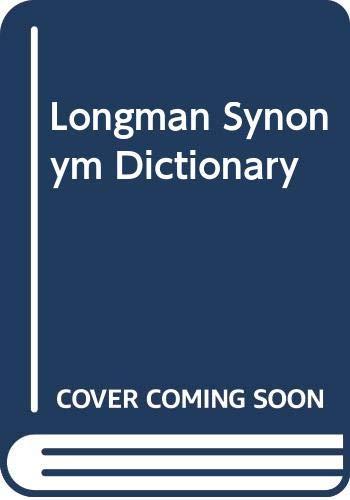 9780582893221: Longman Synonym Dictionary