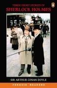 9780582894808: Three Short Stories of Sherlock Holmes (Penguin Longman Penguin Readers)