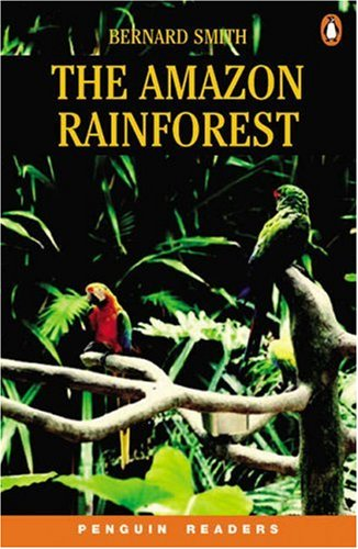 9780582894822: The Amazon Rainforest (Penguin Longman Penguin Readers)