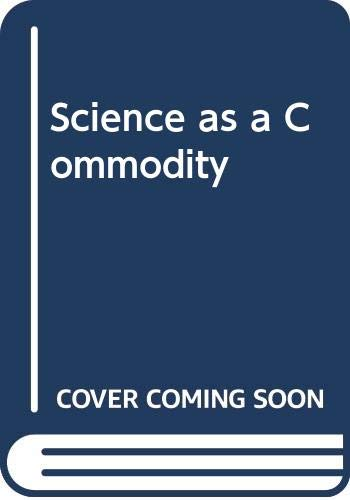 9780582902046: Science as a Commodity