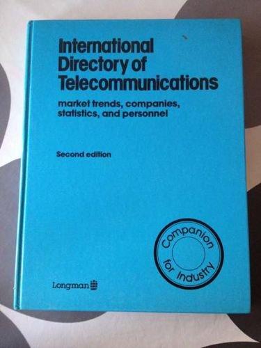 9780582902077: International Directory of Telecommunications: Market Trends, Companies Statistics, and Personnel, (Longman Group Ltd)