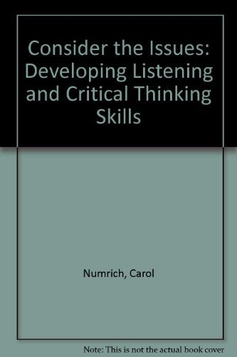 9780582907492: Consider the Issues: Developing Listening and Critical Thinking Skills