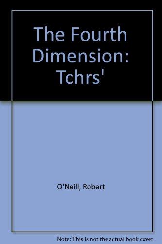 9780582917217: The Fourth Dimension: Tchrs'