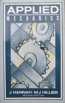 Applied Mechanics: Hillier, M.J., Hannah,