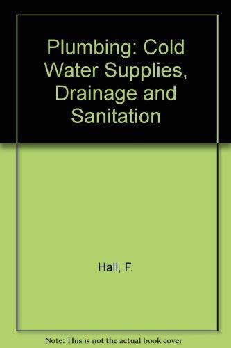 9780582988798: Plumbing: Cold Water Supplies, Drainage and Sanitation