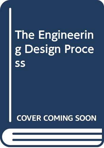 9780582994713: The Engineering Design Process
