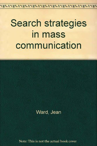 9780582998513: Search strategies in mass communication