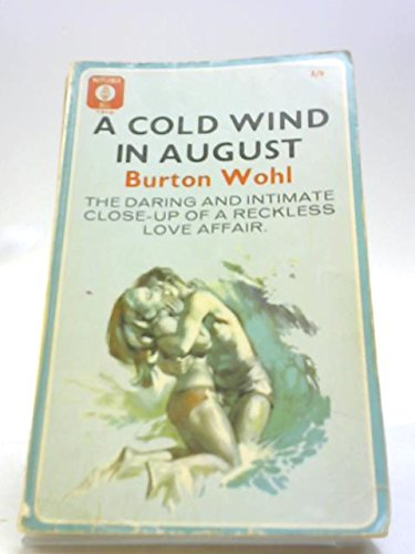 Cold Wind in August (0583102980) by Burton Wohl