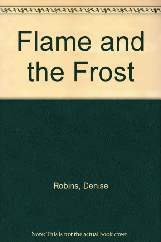 9780583110662: Flame and the Frost