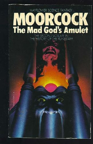 9780583113854: The Mad God's Amulet (History of the Runestaff)