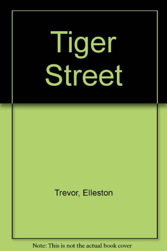 Tiger Street (0583114288) by Trevor, Elleston