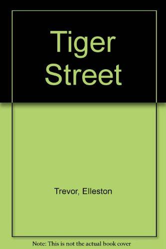 Tiger Street (0583114288) by Elleston Trevor