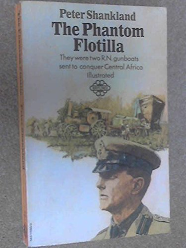 9780583115803: The phantom flotilla: The story of the Naval Africa Expedition, 1915-16