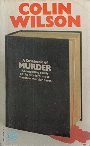 9780583118361: The Murder Casebook: Classic Accounts of Famous Modern Crimes (True Crime S.)