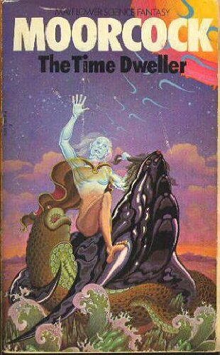 The Time Dweller (0583119174) by MICHAEL MOORCOCK