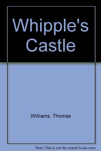 Whipple's Castle: Williams, Thomas