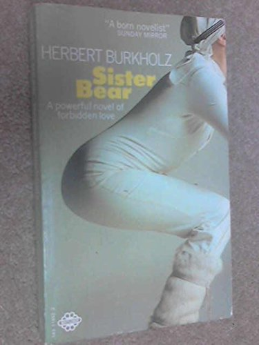 Sister Bear (0583119522) by Herbert Burkholz