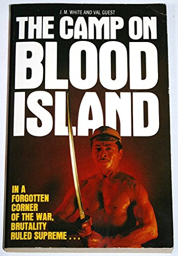 Camp on Blood Island: Guest, Val, White,