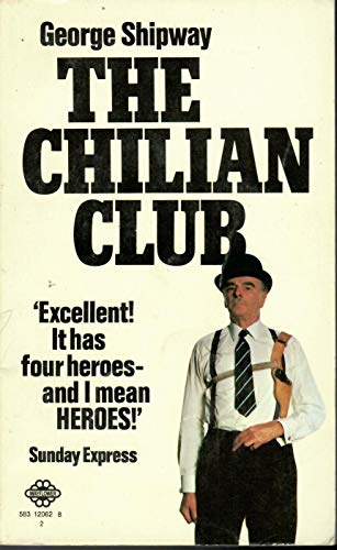 9780583120623: The Chilian Club