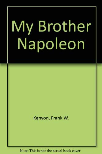 9780583120678: My Brother Napoleon