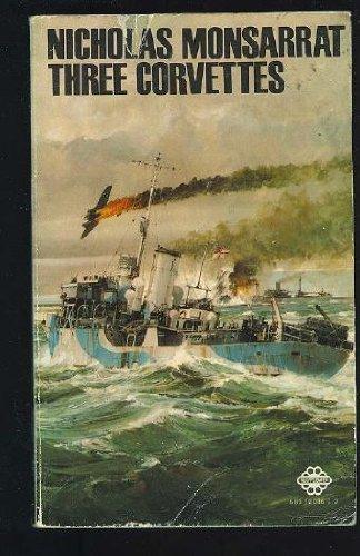 9780583120852: Three Corvettes (A Mayflower book)