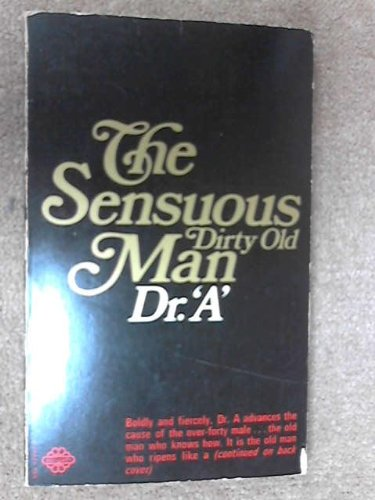 9780583120937: THE SENSUOUS DIRTY OLD MAN