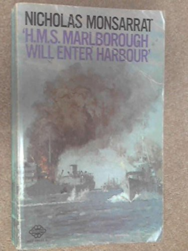 H. M. S. Marlborough Will Enter Harbour (0583120962) by Nicholas Monsarrat
