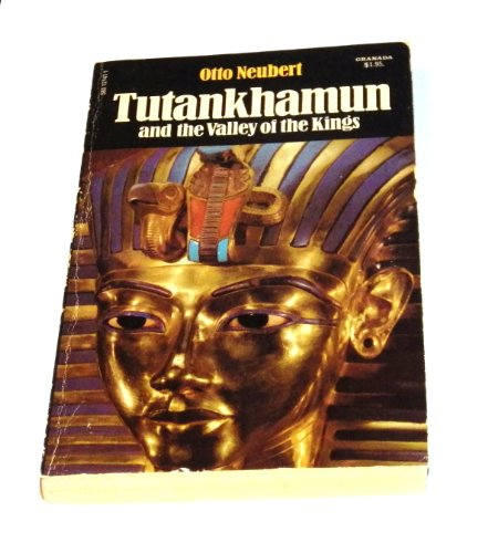 Tutankhamun and the Valley of the Kings: Neubert, Otto
