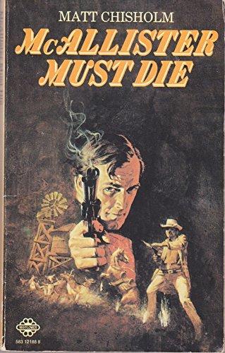 9780583121880: McAllister Must Die