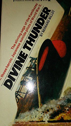 9780583122375: Divine Thunder: Life and Death of the Kamikazes