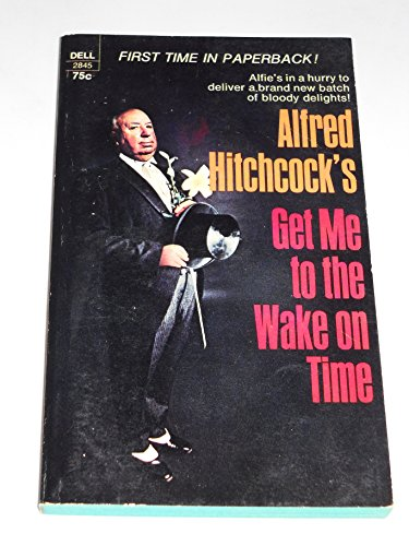 9780583122634: Alfred Hitchcock's Get Me to the Wake on Time