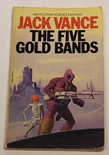 Five Gold Bands (Mayflower science fantasy): Vance, Jack
