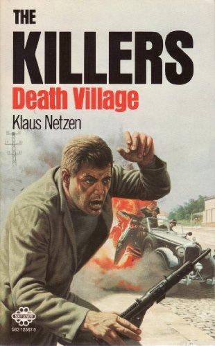 9780583125673: Death Village (Killers / Klaus Netzen)