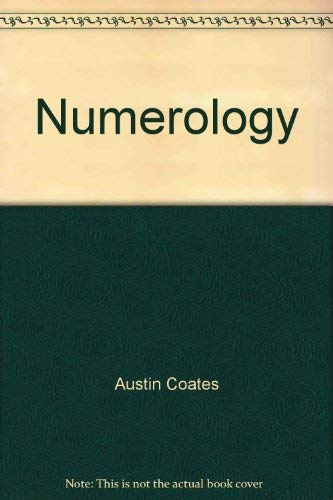 Numerology : How to Tell Fortunes By Numbers