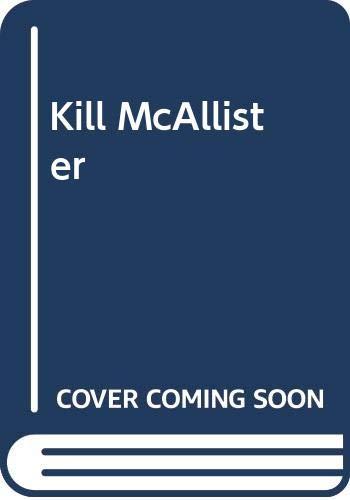 Kill McAllister: Chisholm, Matt