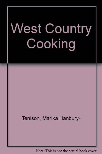 West Country Cooking (9780583127349) by Marika Hanbury-Tenison