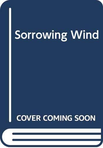 9780583127400: Sorrowing Wind