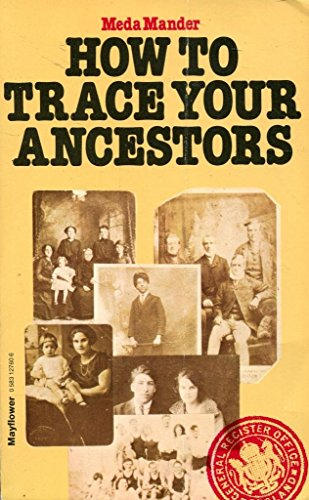 HOW TO TRACE YOUR ANCESTORS