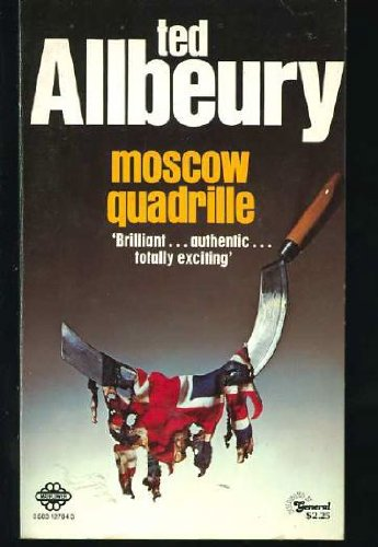 Moscow Quadrille: Allbeury, Ted