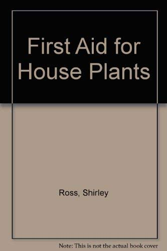 9780583128384: First Aid for House Plants