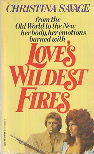 9780583128865: Love's Wildest Fires
