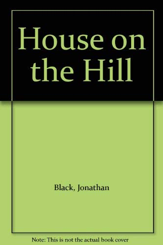 House on the Hill: Black, Jonathan