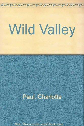 9780583131346: Wild Valley