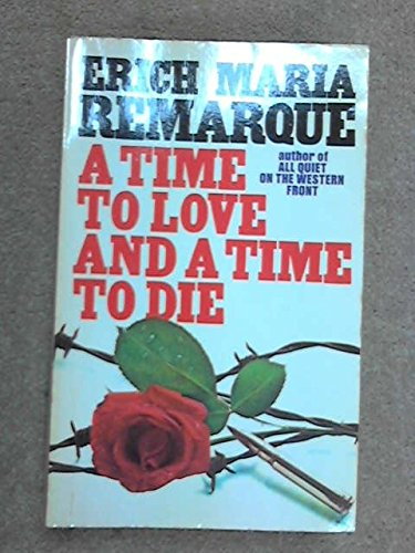 9780583132473: Time to Love and a Time to Die (A Mayflower book)