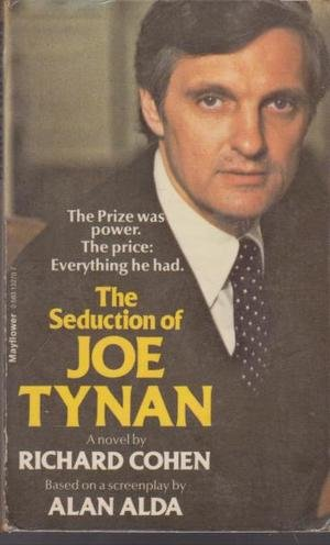 The Seduction of Joe Tynan (0583132707) by Richard Cohen