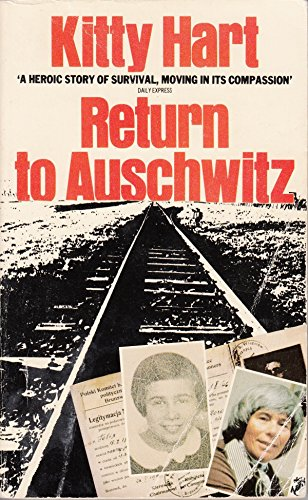 Return to Auschwitz: Kitty Hart-Moxon