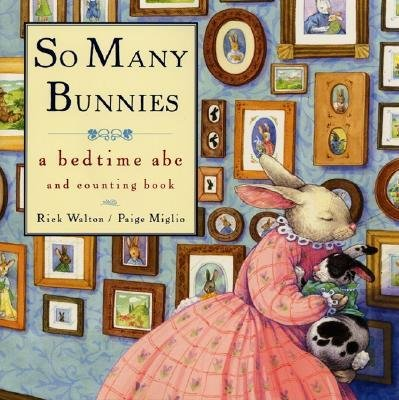 9780583136563: [ SO MANY BUNNIES: A BEDTIME ABC AND COUNTING BOOK - GREENLIGHT ] By Walton, Rick ( Author) 1998 [ Hardcover ]