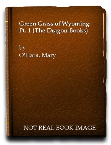 9780583300162: Green Grass of Wyoming 1 (Pt. 1)