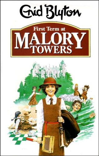 First Term at Malory Towers (The Dragon Books): Blyton, Enid