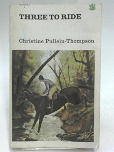 9780583300551: Three to Ride (The Dragon Books)